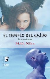 Reseña del libro El templo del caído, de M. D. Nika.