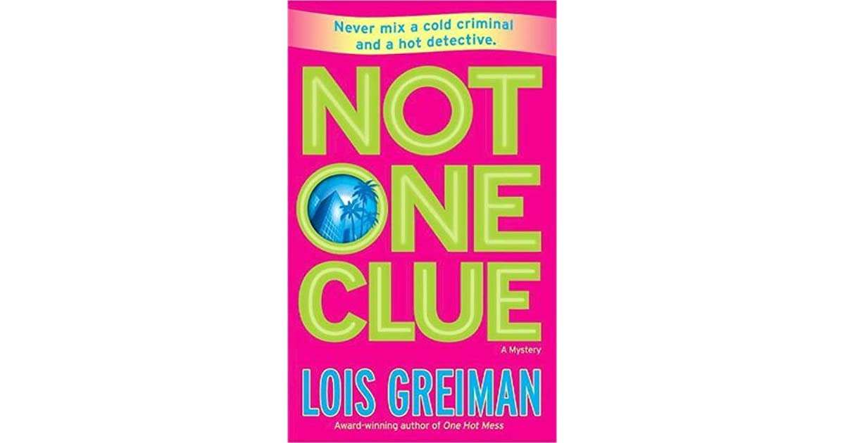 Not One Clue: A Mystery (Chrissy McMullen)