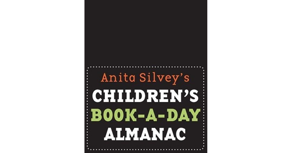 686817549e67 Children's Book-a-Day Almanac by Anita Silvey