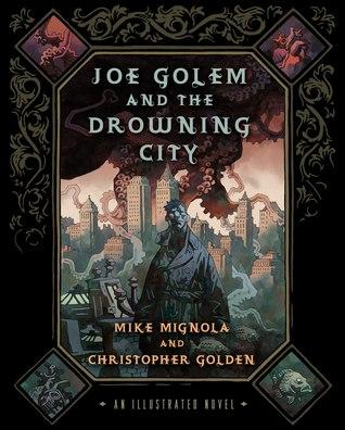 Joe Golem and the Drowning City
