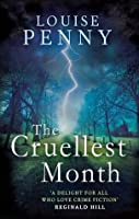 The Cruelest Month (Chief Inspector Armand Gamache #3)