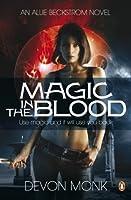 Magic in the Blood (Allie Beckstrom, #2)