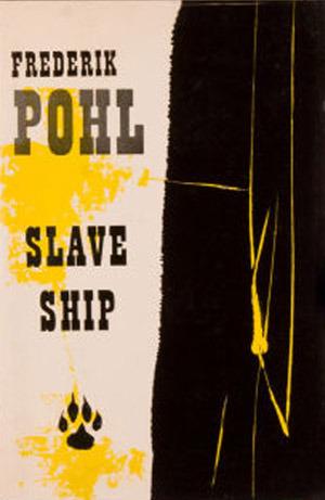 Slave Ship by Frederik Pohl