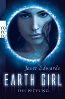 Die Prüfung (Earth Girl, #1)