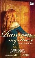 Ransom My Heart: Sang Penawan Hati