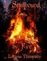 Spellbound by Fire (Spellbound, #1)