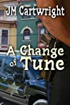 A Change of Tune (Change #1)