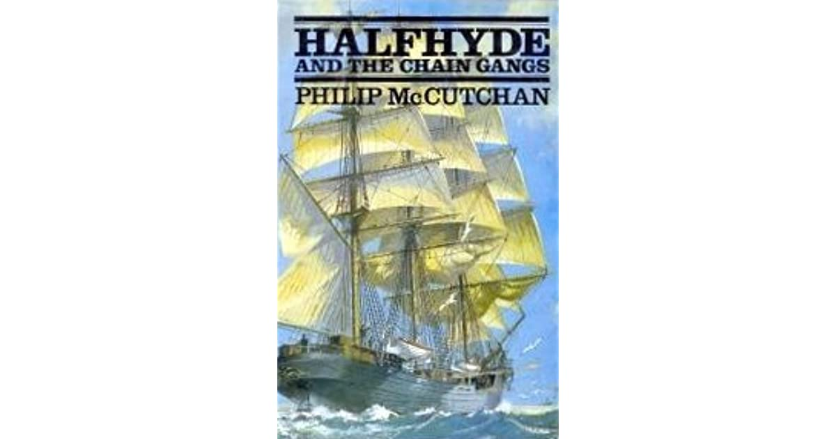 Halfhyde And The Chain Gangs By Philip Mccutchan