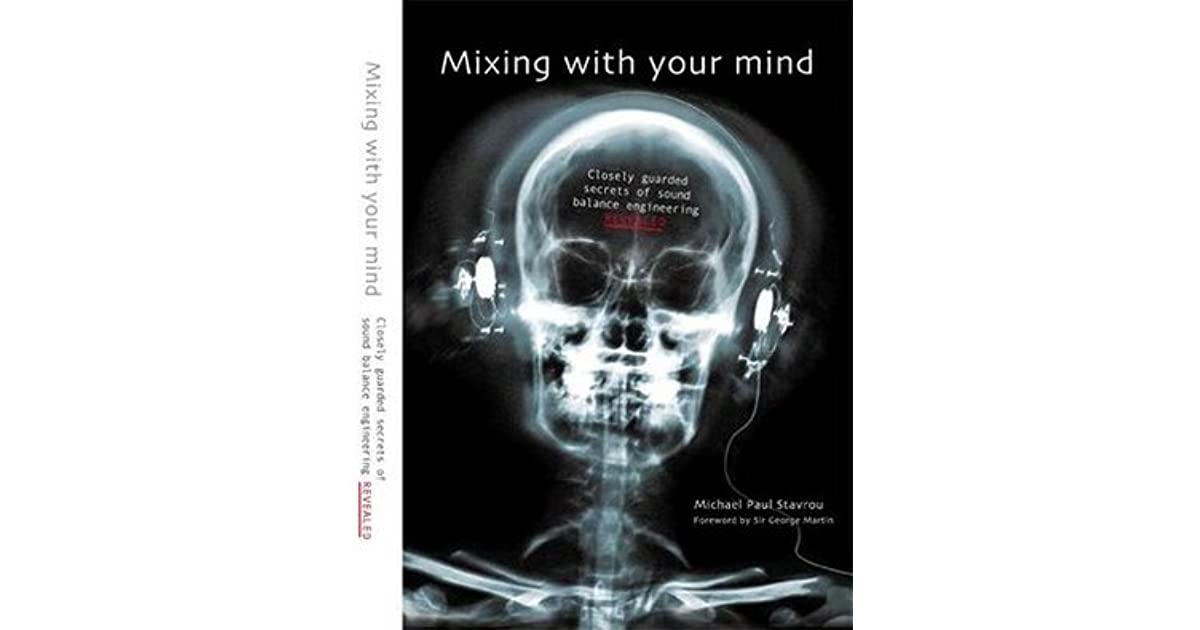 Michael Paul Stavrou Mixing With Your Mind Pdf
