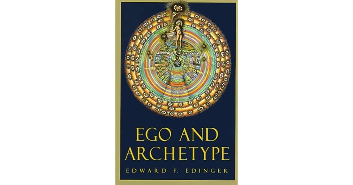 Ego And Archetype Individuation And The Religious Function Of The