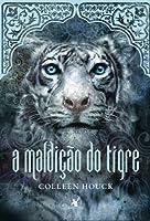A Maldição do Tigre (A Saga do Tigre #1)