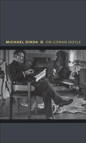 On Conan Doyle by Michael Dirda