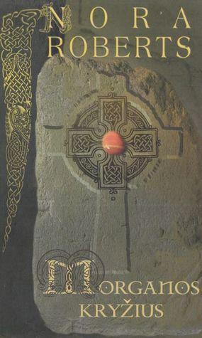 Morganos kryžius (Circle Trilogy, #1)