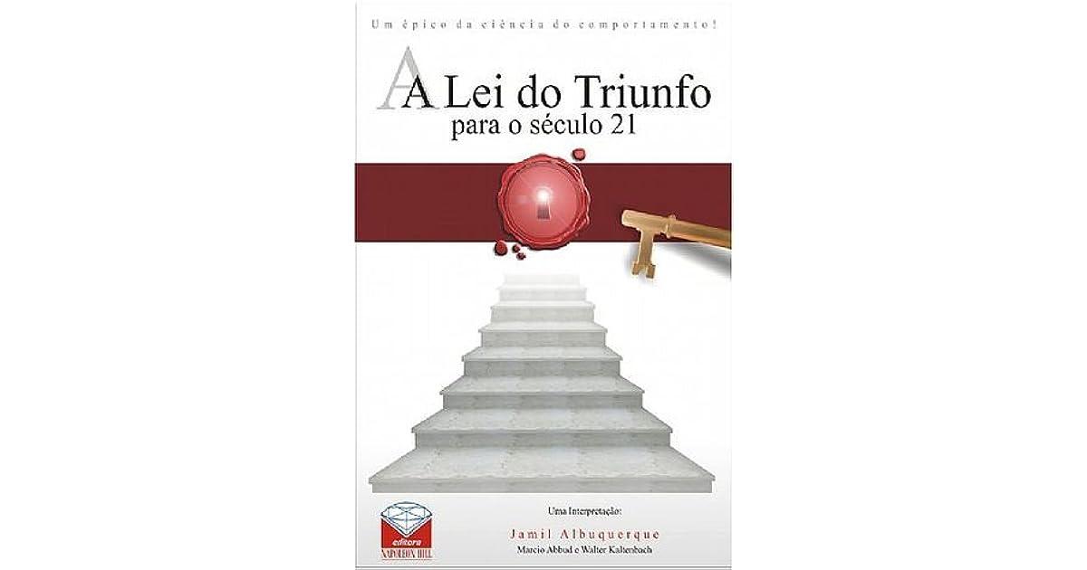 A lei do triunfo para o sculo 21 by jamil albuquerque fandeluxe Gallery