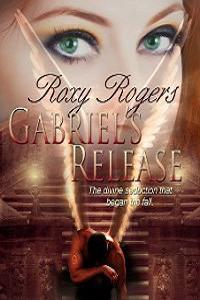 Gabriel's Release (Archangels Descending)