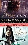 Poison Study & Storm Glass (Glass #1; Study #1)