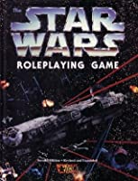 The Star Wars Roleplaying Game, Second Edition: Revised and Expanded