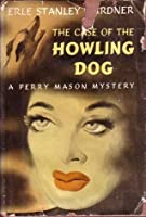 The Case Of The Howling Dog