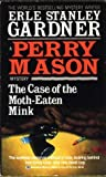 The Case of the Moth-Eaten Mink (Perry Mason, #39)