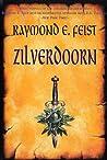 Zilverdoorn (De Sage van de Oorlog van de Grote Scheuring, #2)