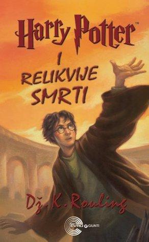 Harry Potter i Relikvije Smrti (Hari Poter, #7)