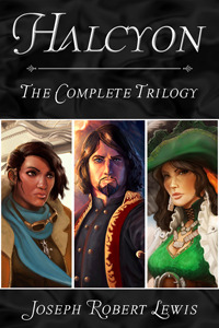 Halcyon - The Complete Steampunk Fantasy Trilogy