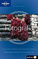Fotografía de Viaje: La guía para conseguir las mejores imágenes
