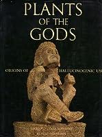 Plants of the Gods: Origins of Hallucinogenic Use