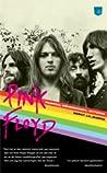 Pink Floyd: Musiken, människorna, myterna