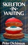 Skeleton-In-Waiting (Princess Louise, #2)
