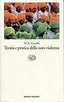 Teoria e pratica della nonviolenza