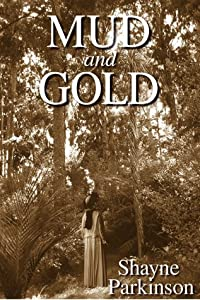 Mud and Gold (Promises to Keep, #2)