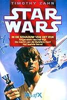 In de schaduw van het rijk (Star Wars: The Thrawn Trilogy, #1-3)