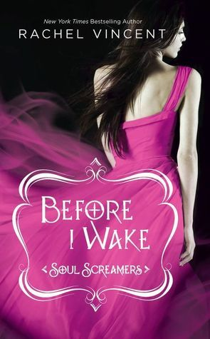 Rachel Vincent - Before I Wake