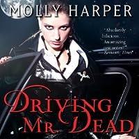 Driving Mr. Dead (Half-Moon Hollow, #1.5)