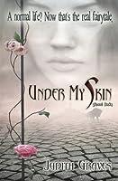 Under My Skin (Skinned, #1)