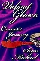 Connor's Journey, a Velvet Glove story