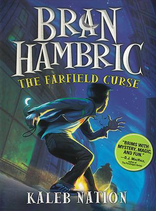 The Farfield Curse (Bran Hambric, #1)