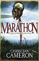 Marathon: Freedom or Death (Long War, #2)