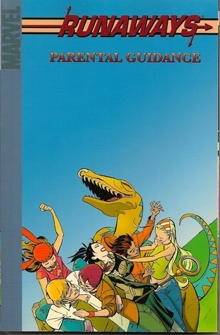 Runaways, Vol. 6: Parental Guidance