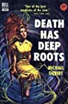 Death Has Deep Roots (Inspector Hazlerigg, #5)