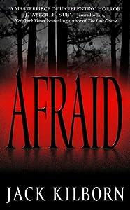 Afraid (Afraid, #1)