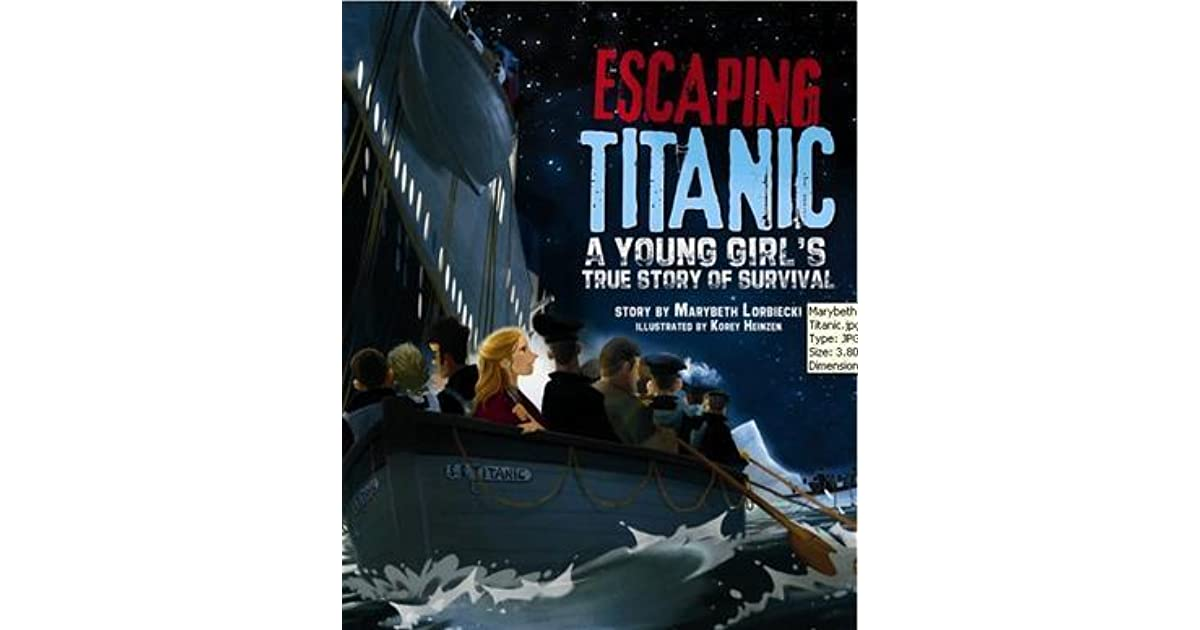 Escaping Titanic A Young Girls True Story Of Survival By -5300