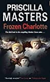 Frozen Charlotte (Martha Gunn, #3)