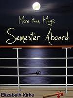 Semester Aboard (More than Magic #1)