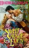 Sweet Savage Eden (North American Woman Trilogy, #1)