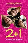 2 + 1 by Maureen Johnson