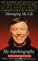 Managing My Life: The Autobiography
