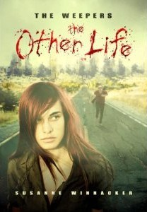 The Weepers: The Other Life (The Other Life, #1)