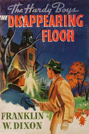 The Disappearing Floor (Hardy Boys, #19) by Franklin W  Dixon